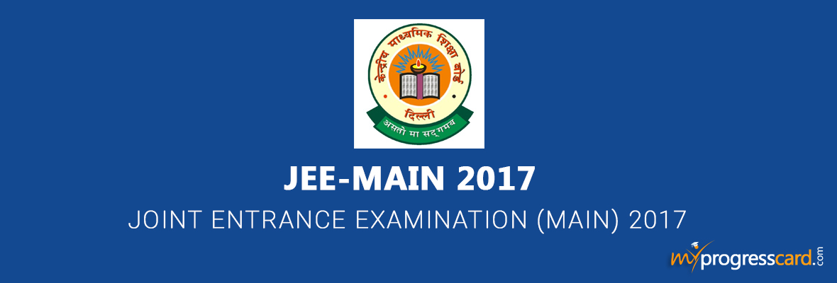 JEE (Joint Entrance Examination) Main 2017 Exam Notification