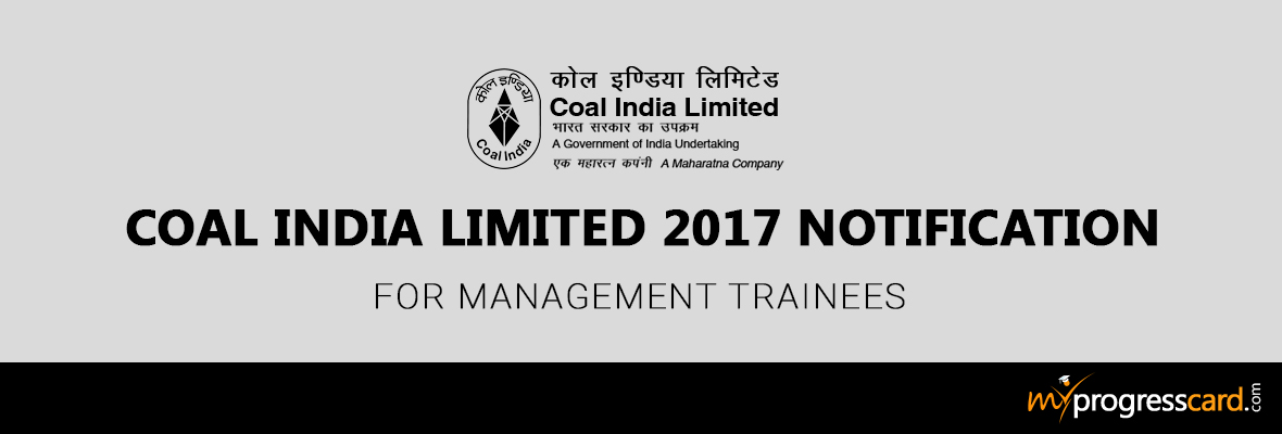 Coal India Limited 2017 Notification: