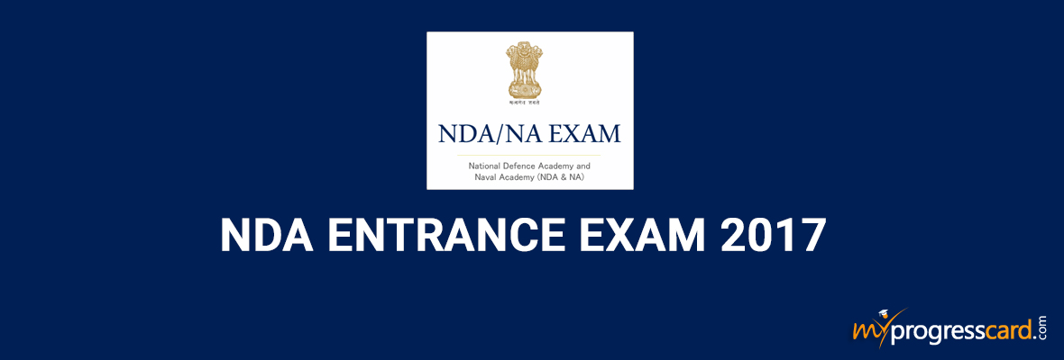 National Defence Academy (NDA) Entrance Exam 2017