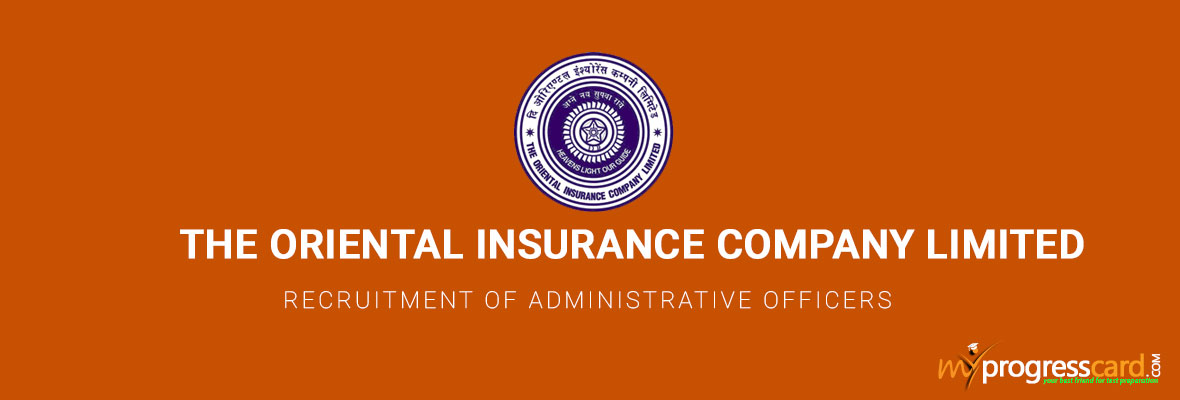 RECRUITMENT OF ADMINISTRATIVE OFFICERS IN THE ORIENTAL INSURANCE COMPANY LIMITED