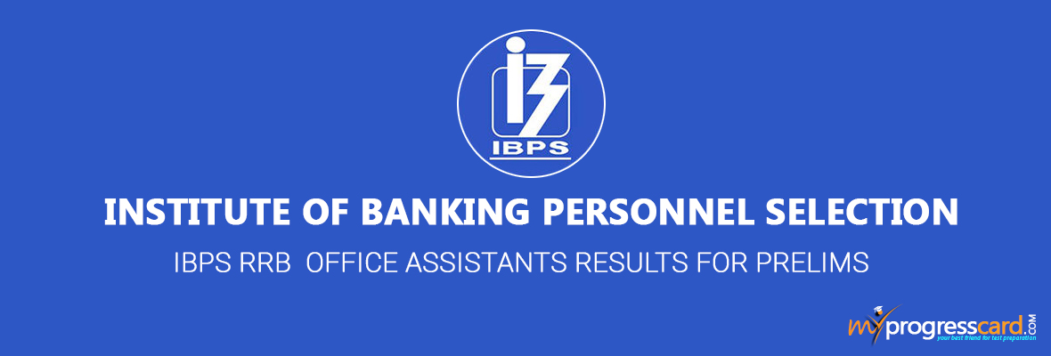 IBPS RRB OFFICE ASSISTANT RESULTS IS ANNOUNCED