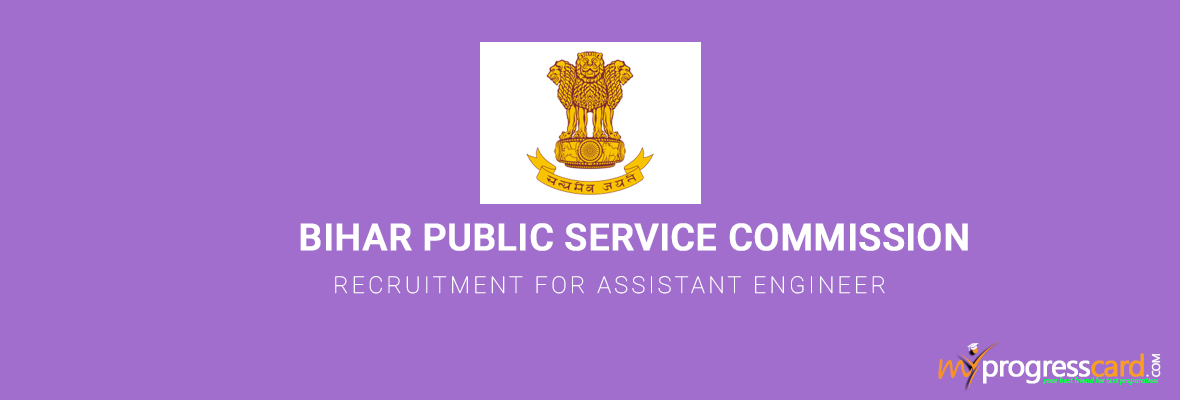 BIHAR PUBLIC SERVICE COMMISSION RECRUITMENT FOR ASSISTANT ENGINEER