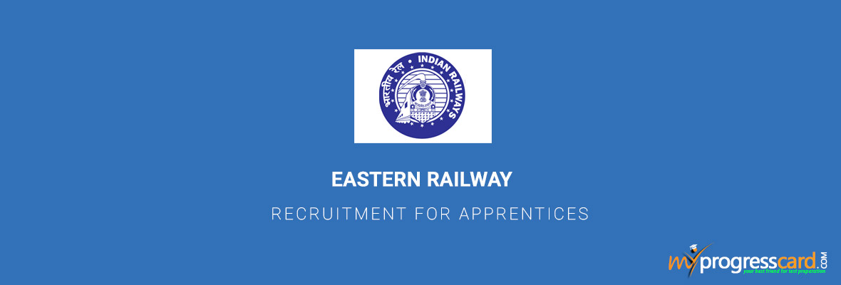 EASTERN RAILWAY RECRUITMENT FOR APPRENTICES