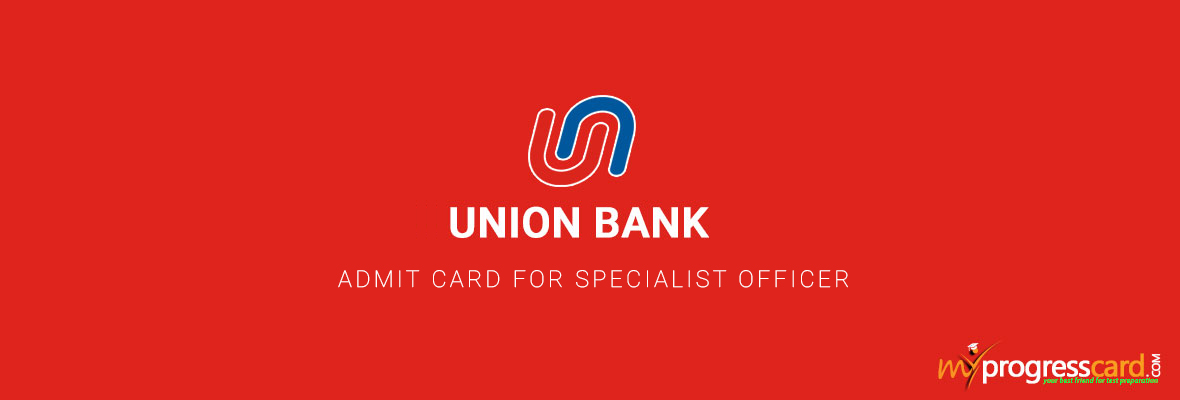 UNION BANK ADMIT CARD FOR SPECIALIST OFFICER