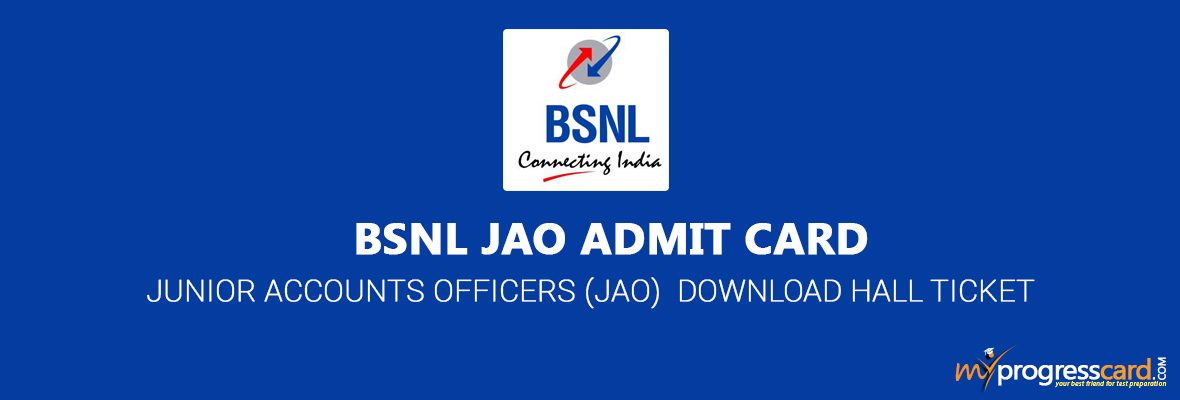 BSNL ADMIT CARD 2017 FOR JAO IS OUT