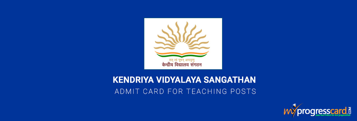 KENDRIYA VIDYALAYA SANGATHAN ADMIT CARD FOR TEACHING POSTS