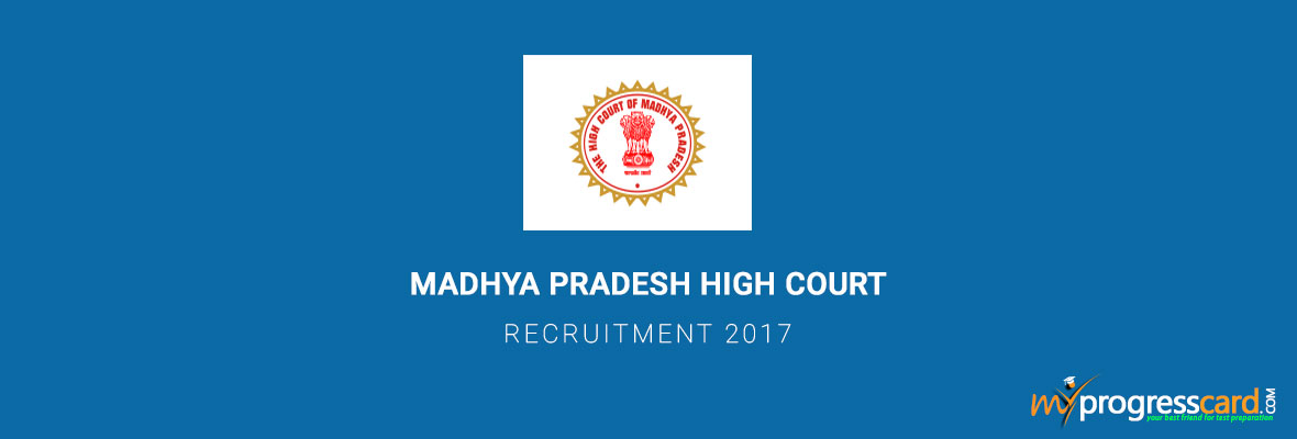 MADHYA PRADESH HIGH COURT RECRUITMENT 2017