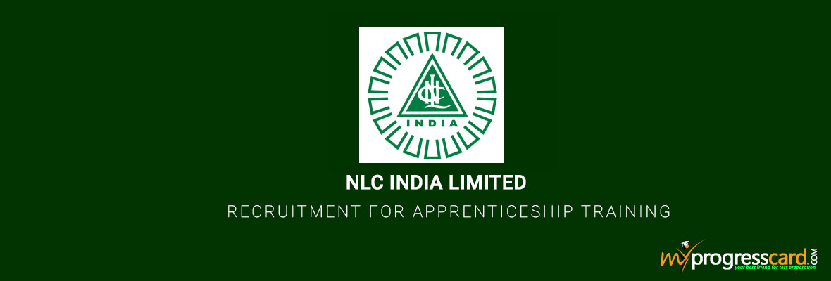 NLC INDIA LIMITED RECRUITMENT FOR APPRENTICESHIP TRAINING 2017