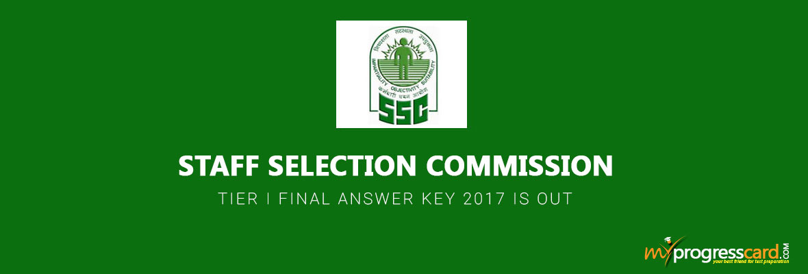 SSC CGL TIER I FINAL ANSWER KEY 2017 IS OUT