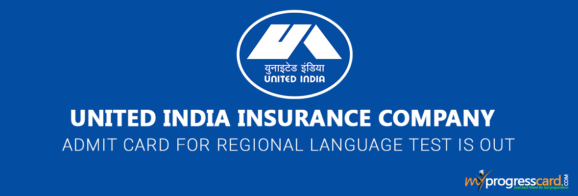 UIIC ADMIT CARD FOR REGIONAL LANGUAGE TEST IS OUT