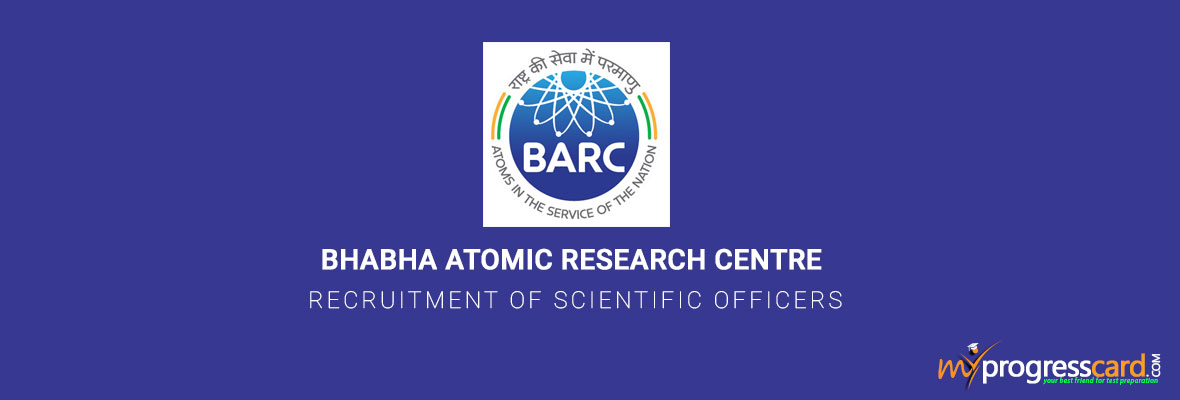 Bhabha Atomic Research Centre Recruitment of Scientific Officers
