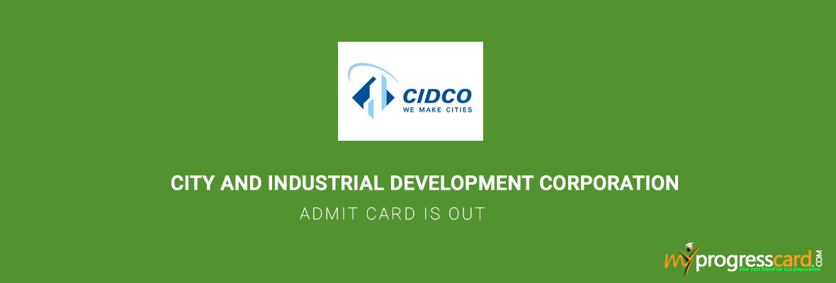 CITY AND INDUSTRIAL DEVELOPMENT CORPORATION ADMIT CARD IS OUT
