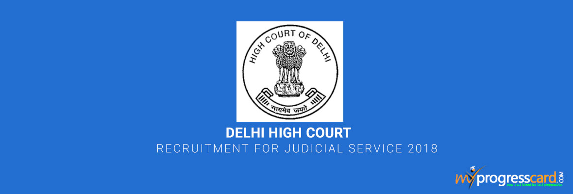 Delhi High Court Recruitment for Judicial Service 2018