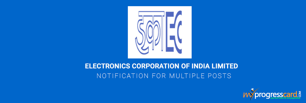 ELECTRONICS CORPORATION OF INDIA LIMITED NOTIFICATION FOR MULTIPLE POSTS