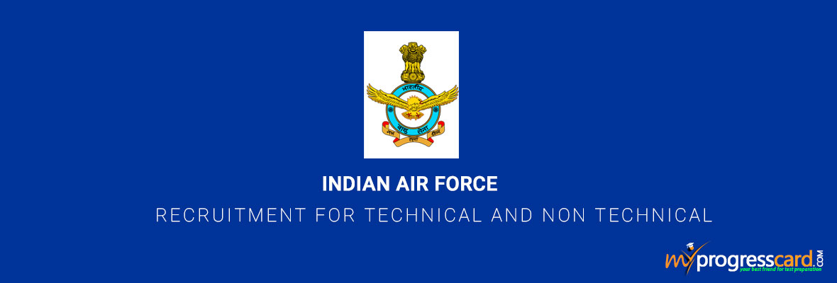 Indian Air Force Recruitment for Technical And Non Technical