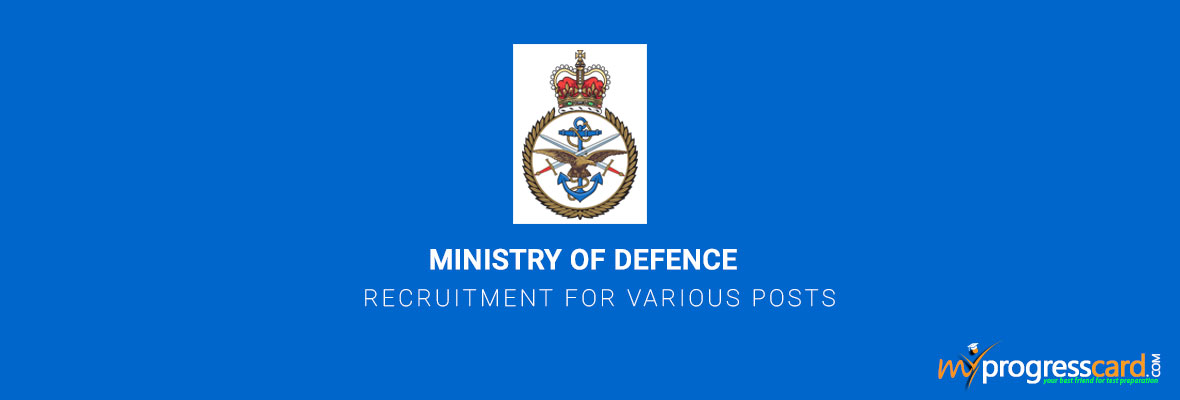 Ministry of Defence Recruitment for Various Posts