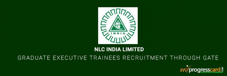NLC India Limited for Graduate Executive Trainees Through Gate 2018