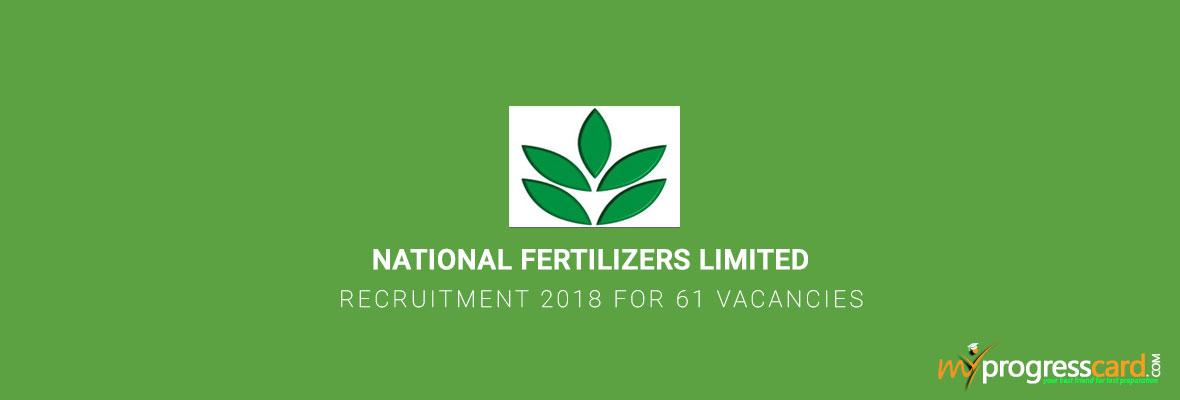 National Fertilizers Limited Recruitment 2018 for 61 Vacancies