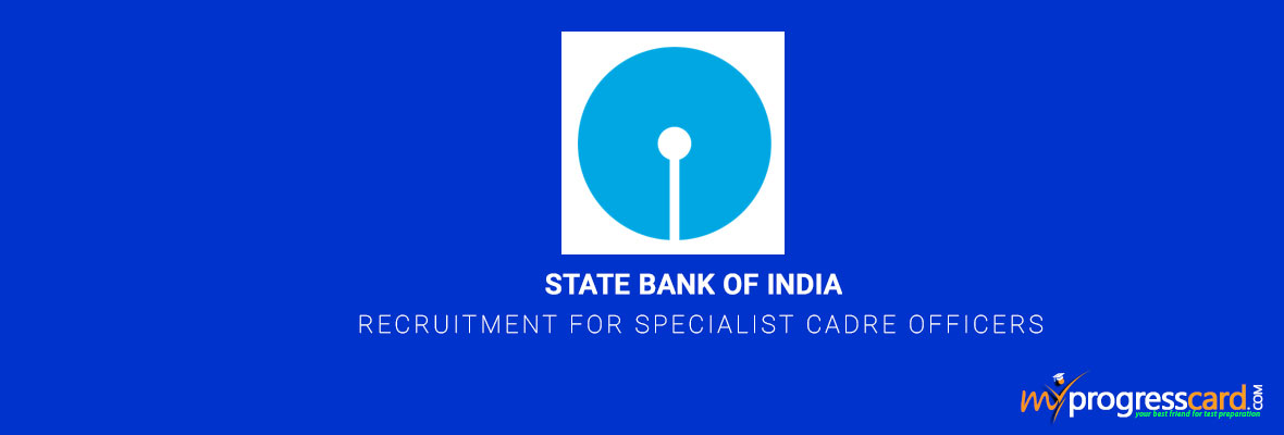 STATE BANK OF INDIA RECRUITMENT FOR SPECIALIST CADRE OFFICERS