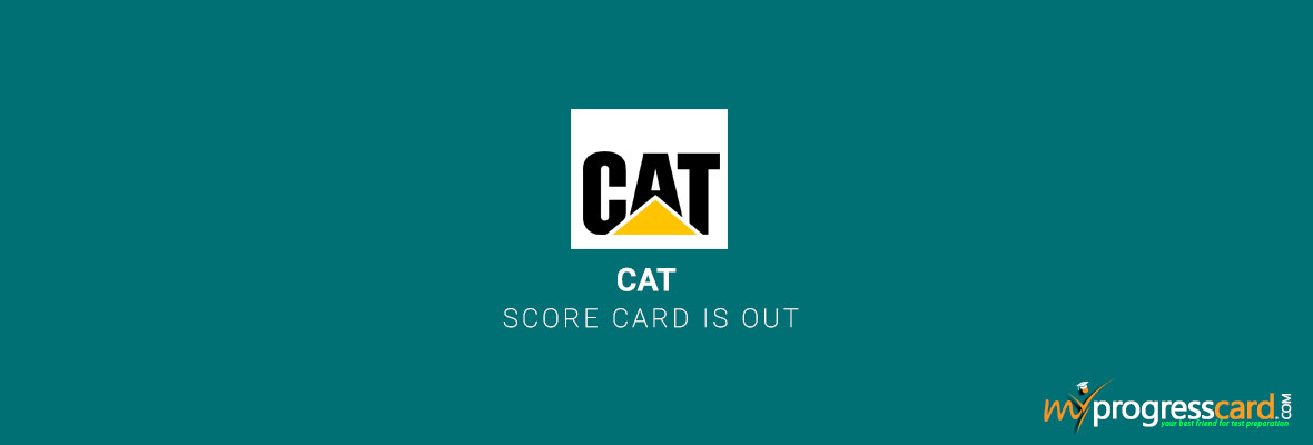 CAT 2017 SCORE CARD IS OUT