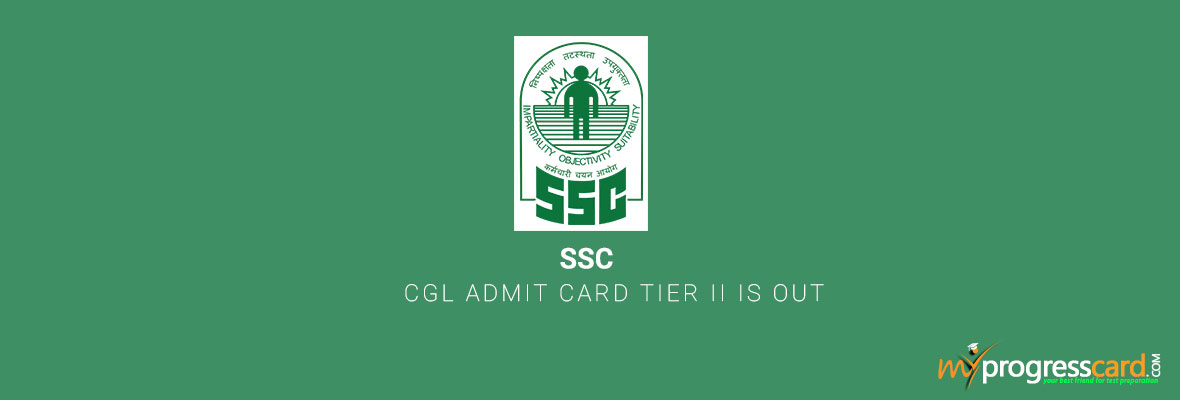 SSC CGL Admit Card Tier II is Out