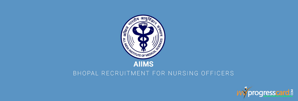 AIIMS Bhopal Recruitment for Nursing Officers