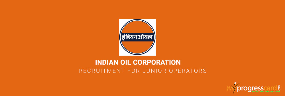 Indian Oil Corporation Recruitment for Junior Operators