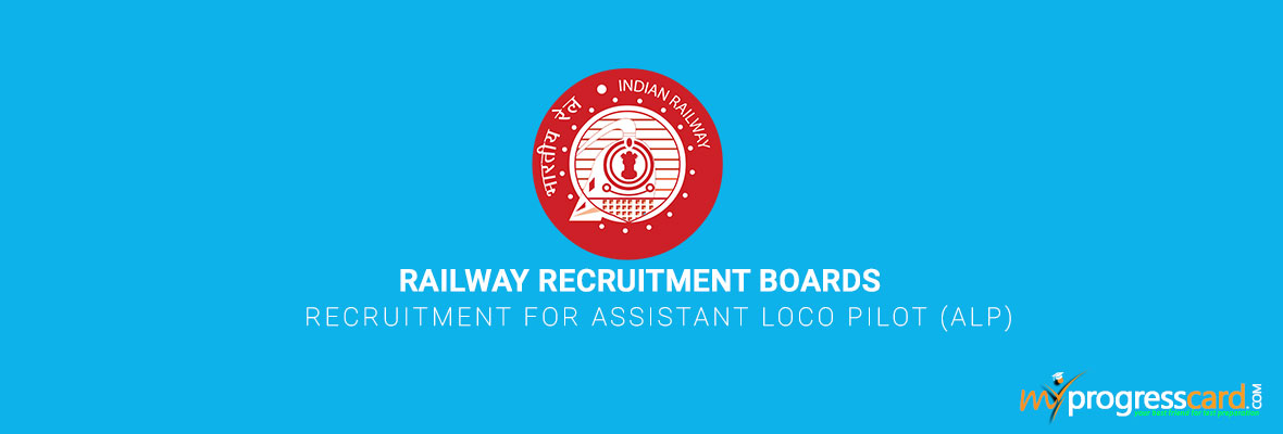 Railway Recruitment Boards Recruitment for Assistant Loco Pilot (ALP)