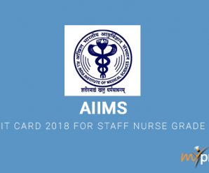AIIMS Admit Card 2018 for Staff Nurse Grade II Out