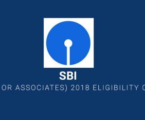 SBI Clerk  (Junior Associates) 2018 Eligibility Criteria Details