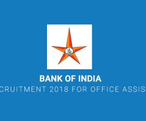 Bank of India Recruitment 2018 for Office Assistant
