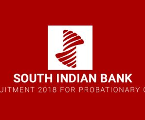 South Indian Bank Recruitment 2018 for Probationary Officers