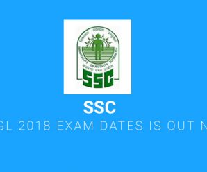 SSC CGL 2018 Exam Dates is Out Now!
