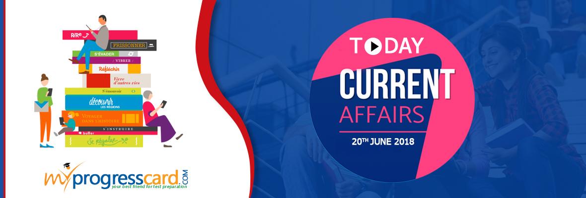 Current Affairs 20th June