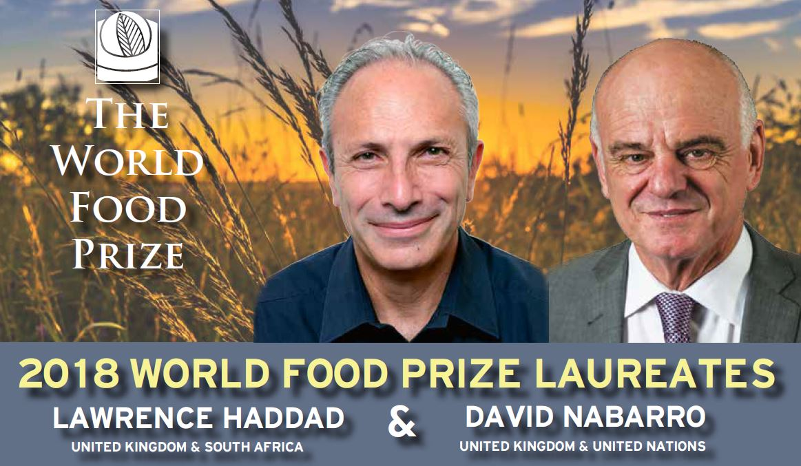 World Food Prize 2018 awarded to Lawrence Haddad and Dr. David Nabarro