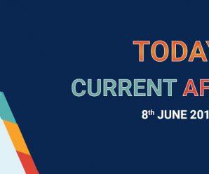 TODAY'S CURRENT AFFAIRS – 08-JUNE – 2018 – MyProgressCard
