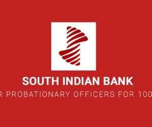 South Indian Bank 2018 for Probationary Officers for 100 Vacancies