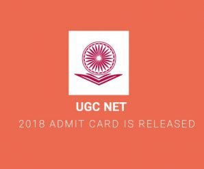 UGC NET 2018 Admit Card is Released