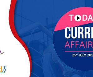 Today's Current Affairs 25th – July- 2018 – MyProgressCard