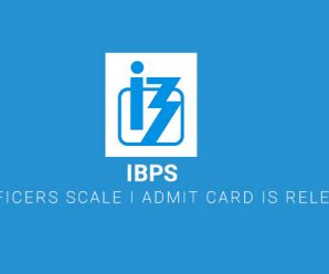 IBPS RRB Officers Scale I Admit Card is Released