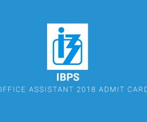 IBPS RRB Office Assistant 2018 Admit Card is Out